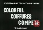 Image of Coiffures compete Paris France, 1953, second 3 stock footage video 65675020698
