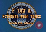 Image of F-102A Edwards Air Force Base California USA, 1956, second 6 stock footage video 65675020955