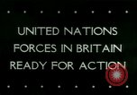 Image of Allied Forces United Kingdom, 1944, second 1 stock footage video 65675021171