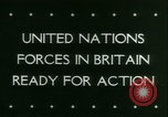 Image of Allied Forces United Kingdom, 1944, second 5 stock footage video 65675021171