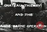 Image of Marne Operation France, 1918, second 3 stock footage video 65675021520