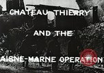 Image of Marne Operation France, 1918, second 6 stock footage video 65675021520