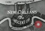 Image of Navigation in crescent city New Orleans Louisiana USA, 1929, second 54 stock footage video 65675022219