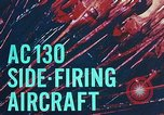 Image of AC-130 side firing aircraft Vietnam, 1969, second 10 stock footage video 65675022225