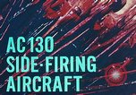 Image of AC-130 side firing aircraft Vietnam, 1969, second 12 stock footage video 65675022225