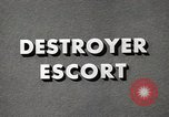 Image of Destroyer Escort United States USA, 1944, second 26 stock footage video 65675022981