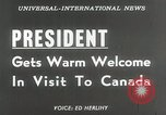 Image of President Dwight D Eisenhower Ottawa Ontario Canada, 1953, second 17 stock footage video 65675023019