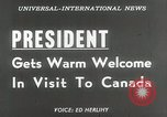Image of President Dwight D Eisenhower Ottawa Ontario Canada, 1953, second 18 stock footage video 65675023019