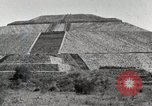 Image of Pyramid of the Sun Teotihuacan Mexico, 1925, second 18 stock footage video 65675023035