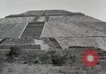 Image of Pyramid of the Sun Teotihuacan Mexico, 1925, second 21 stock footage video 65675023035