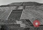 Image of Pyramid of the Sun Teotihuacan Mexico, 1925, second 33 stock footage video 65675023035