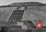Image of Pyramid of the Sun Teotihuacan Mexico, 1925, second 34 stock footage video 65675023035