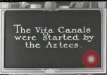 Image of Aztec Viga Canals Mexico City Mexico, 1925, second 1 stock footage video 65675023039