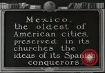 Image of Mexican Cathedrals Mexico City Mexico, 1925, second 2 stock footage video 65675023040