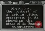 Image of Mexican Cathedrals Mexico City Mexico, 1925, second 3 stock footage video 65675023040