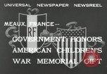 Image of U.S. World War I memorial monument presented to France Meaux France, 1932, second 8 stock footage video 65675030530