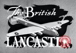 Image of British Lancaster Bomber United Kingdom, 1943, second 14 stock footage video 65675030720