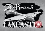 Image of British Lancaster Bomber United Kingdom, 1943, second 15 stock footage video 65675030720