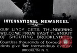 Image of Charles Lindbergh Brooklyn New York City USA, 1927, second 6 stock footage video 65675031419