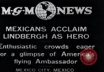 Image of Charles Lindbergh Mexico City Mexico, 1927, second 1 stock footage video 65675031424