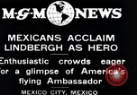 Image of Charles Lindbergh Mexico City Mexico, 1927, second 6 stock footage video 65675031424