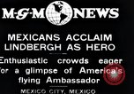 Image of Charles Lindbergh Mexico City Mexico, 1927, second 9 stock footage video 65675031424