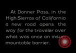 Image of Donner Pass California United States USA, 1929, second 6 stock footage video 65675031471