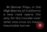 Image of Donner Pass California United States USA, 1929, second 9 stock footage video 65675031471