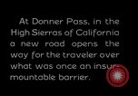 Image of Donner Pass California United States USA, 1929, second 10 stock footage video 65675031471