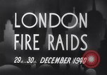 Image of Nazi incendiary air raid London England United Kingdom, 1940, second 10 stock footage video 65675031712
