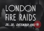 Image of Nazi incendiary air raid London England United Kingdom, 1940, second 12 stock footage video 65675031712