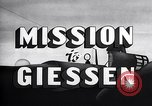 Image of Mission to Giessen United States USA, 1943, second 16 stock footage video 65675032561