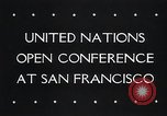 Image of First United Nations Conference San Francisco California USA, 1945, second 33 stock footage video 65675033527