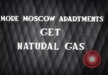 Image of natural gas Moscow Russia Soviet Union, 1949, second 3 stock footage video 65675038609
