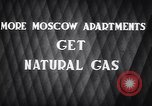 Image of natural gas Moscow Russia Soviet Union, 1949, second 5 stock footage video 65675038609