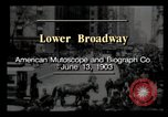 Image of Lower Broadway New York City USA, 1903, second 3 stock footage video 65675040615