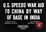 Image of US military aid to China through India in World War 2 India, 1942, second 3 stock footage video 65675040822