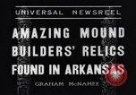 Image of Removal of ancient relics from Spiro mounds Arkansas United States USA, 1936, second 11 stock footage video 65675041281