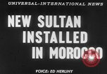 Image of Sultan Morocco North Africa, 1953, second 16 stock footage video 65675041645