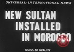 Image of Sultan Morocco North Africa, 1953, second 18 stock footage video 65675041645