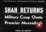 Image of Reza Pahlavi coup against Mosaddegh Iran, 1953, second 1 stock footage video 65675041646