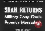 Image of Reza Pahlavi coup against Mosaddegh Iran, 1953, second 4 stock footage video 65675041646
