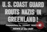 Image of United States Coast Guard Cutters on patrol off Greenland Greenland, 1944, second 4 stock footage video 65675041743