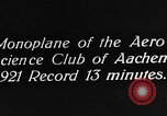 Image of aero science club monoplane Germany, 1922, second 5 stock footage video 65675042529