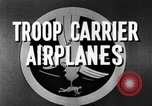 Image of Troops Carrier Airplanes United States USA, 1944, second 28 stock footage video 65675043119