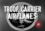 Image of Troops Carrier Airplanes United States USA, 1944, second 29 stock footage video 65675043119