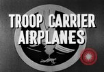 Image of Troops Carrier Airplanes United States USA, 1944, second 31 stock footage video 65675043119