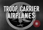 Image of Troops Carrier Airplanes United States USA, 1944, second 32 stock footage video 65675043119