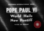 Image of Pope Paul VI Vatican City Rome Italy, 1963, second 3 stock footage video 65675050673