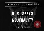 Image of American Neutrality Act United States USA, 1935, second 1 stock footage video 65675051604
